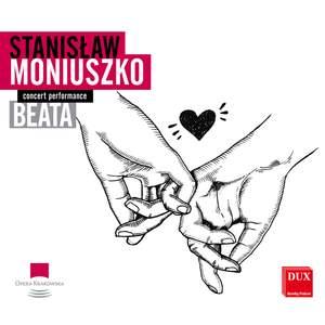 Moniuszko: Beata (Live)