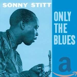 Only the Blues + 7 Bonus Tracks