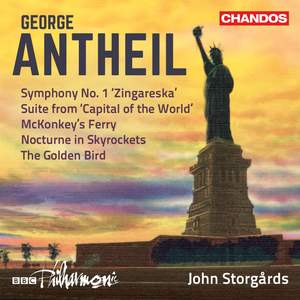 George Antheil: Orchestral Works Vol. 3