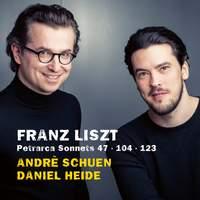 Franz Liszt: Petrarca Sonnets Nos. 47, 104 & 123