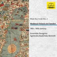 Mare Balticum Vol. 2. Medieval Finland and Sweden. 14th-16th