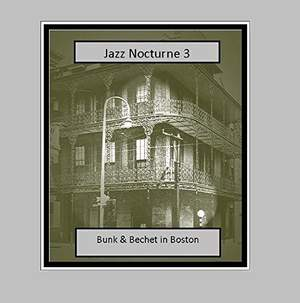Jazz Nocturne 3 - Bunk and Bechet in Boston Product Image