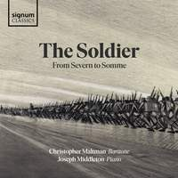 The Soldier - From Severn to Somme