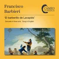 Barbieri: 'El barberillo de Lavapiés' (The Little Barber of Lavapiés)