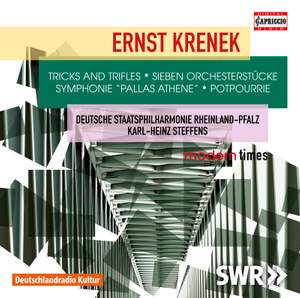 Krenek: Tricks and Trifles, Orchestral Pieces, Symphonie 'Pallas Athene' & Potpourrie