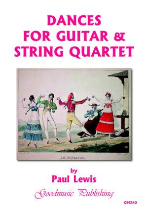 Paul Lewis: Dances for Guitar & String Quartet