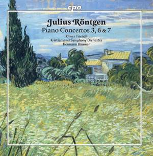 Julius Röntgen: Piano Concertos 3, 6 & 7