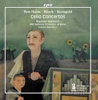 Ben-Haim, Bloch & Korngold: Cello Concertos