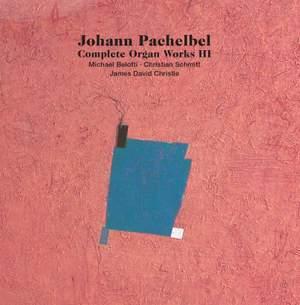 Pachelbel: Complete Organ Works, Vol. 3