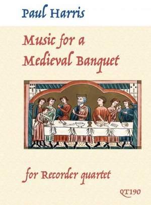 Paul Harris: Music for a Medieval Banquet