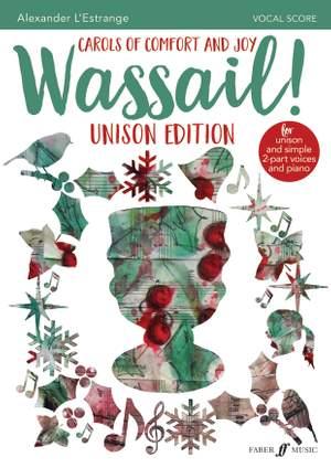 Alexander L'Estrange: Wassail! Unison Edition