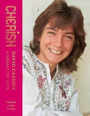 Cherish: David Cassidy - A Legacy of Love