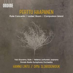 Perttu Haapanen: Flute Concerto, Ladies' Room & Compulsion Island