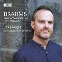 Brahms: Piano Concerto No. 1 & Four Ballades