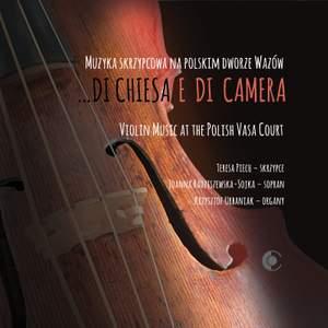 … Di chiesa e di camera: Violin Music at the Polish Vasa Court