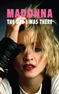 Madonna - The Day I Was There