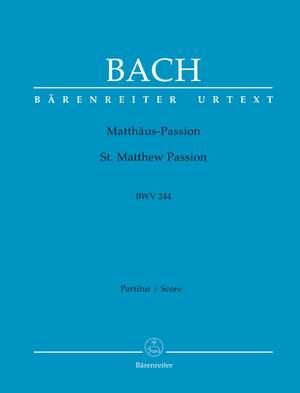 Bach, J S: St. Matthew Passion BWV 244