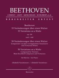 33 Variations on a Waltz, op. 120 and 50 Variations on a Waltz 'Diabelli Variations'