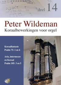 Peter Wildeman: Koraalbewerkingen Voor Orgel - Deel 14