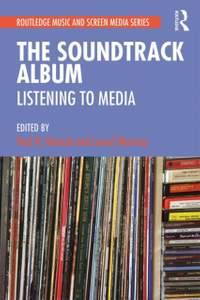 The Soundtrack Album: Listening to Media