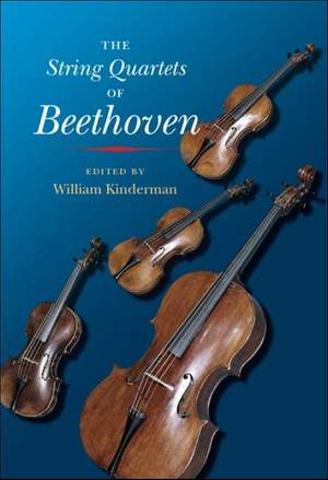 The String Quartets of Beethoven Product Image