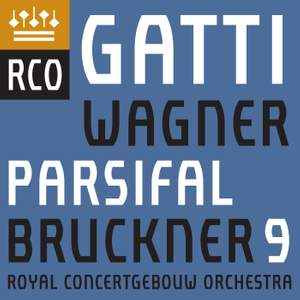 Wagner: Parsifal Prelude & Good Friday Spell & Bruckner: Symphony No. 9