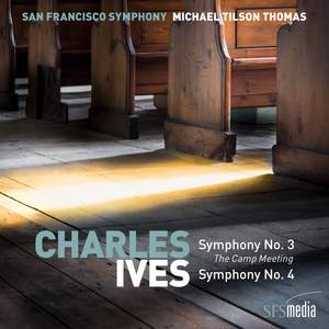 Ives: Symphonies Nos. 3 & 4, Selected American Hymns