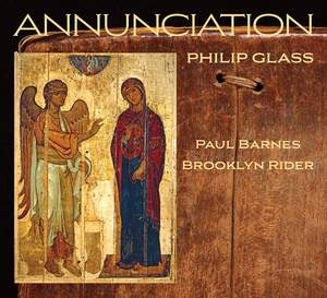 Philip Glass: Annunciation Product Image