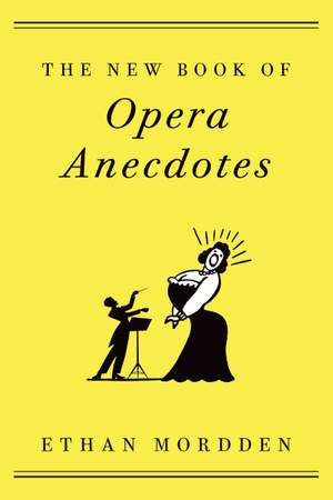 The New Book of Opera Anecdotes Product Image