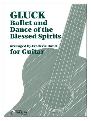 Gluck, C W ( v: Ballet And Dance of the Blessed Spirits