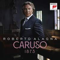 Roberto Alagna - Caruso 1873 - Vinyl Edition