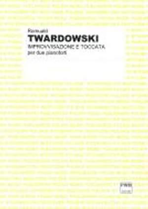 Romuald Twardowski: Improvvisazione e Toccata