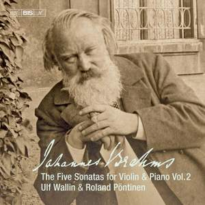 Brahms: The Five Sonatas for Violin & Piano Vol. 2
