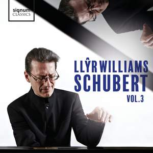 Llŷr Williams: Schubert, Vol. 3 Product Image