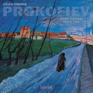 Prokofiev: Piano Sonatas Nos 6, 7 & 8