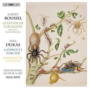 Roussel: Le Festin d'Araignée & Dukas: L'Apprenti Sorcier