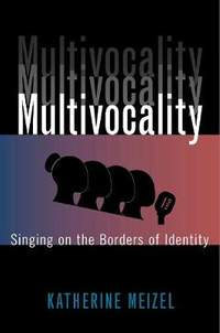 Multivocality: Singing on the Borders of Identity