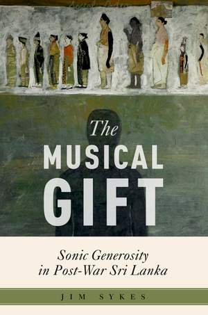 The Musical Gift: Sonic Generosity in Post-War Sri Lanka