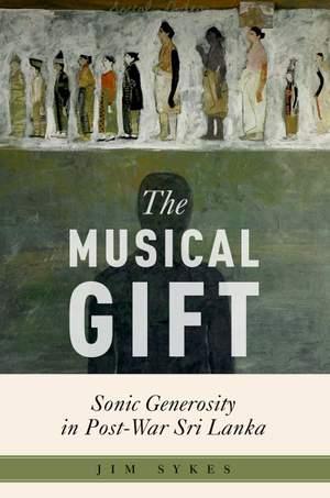 The Musical Gift: Sonic Generosity in Post-War Sri Lanka Product Image