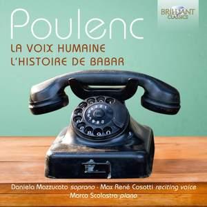 Poulenc: Le Voix Humaine & L'histoire de Babar