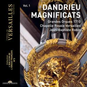Dandrieu: Magnificats, Christmas and various pieces for organ