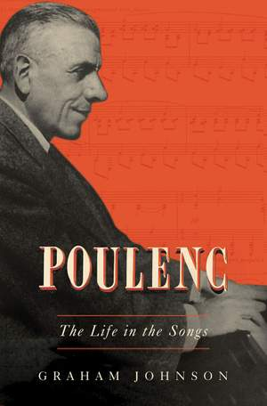 Poulenc: The Life in the Songs Product Image
