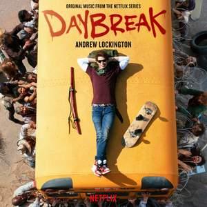Daybreak (Original Music from the Netflix Series)