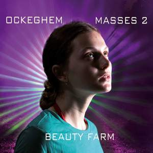 Johannes Ockeghem - Masses Volume 2