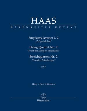 "Haas, Pavel: String Quartet no. 2 op. 7 ""From the Monkey Mountains"""