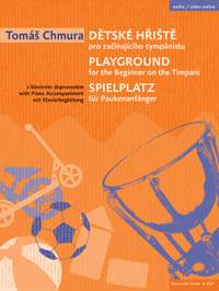 Chmura, Tomáš: Playground for the Beginner on the Timpani