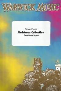 Dave Gale: Christmas Collection - Trombone Septet