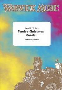 Martin Yates: Twelve Christmas Carols - Trombone Quartet