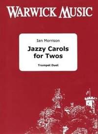 Jazzy Carols for Twos - Trumpet Duet (Treble Clef Brass)