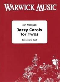 Jazzy Carols for Twos - Saxophone Duet
